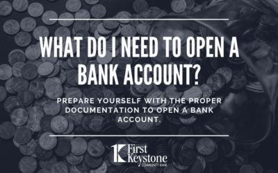 What Do I Need to Open a Bank Account?