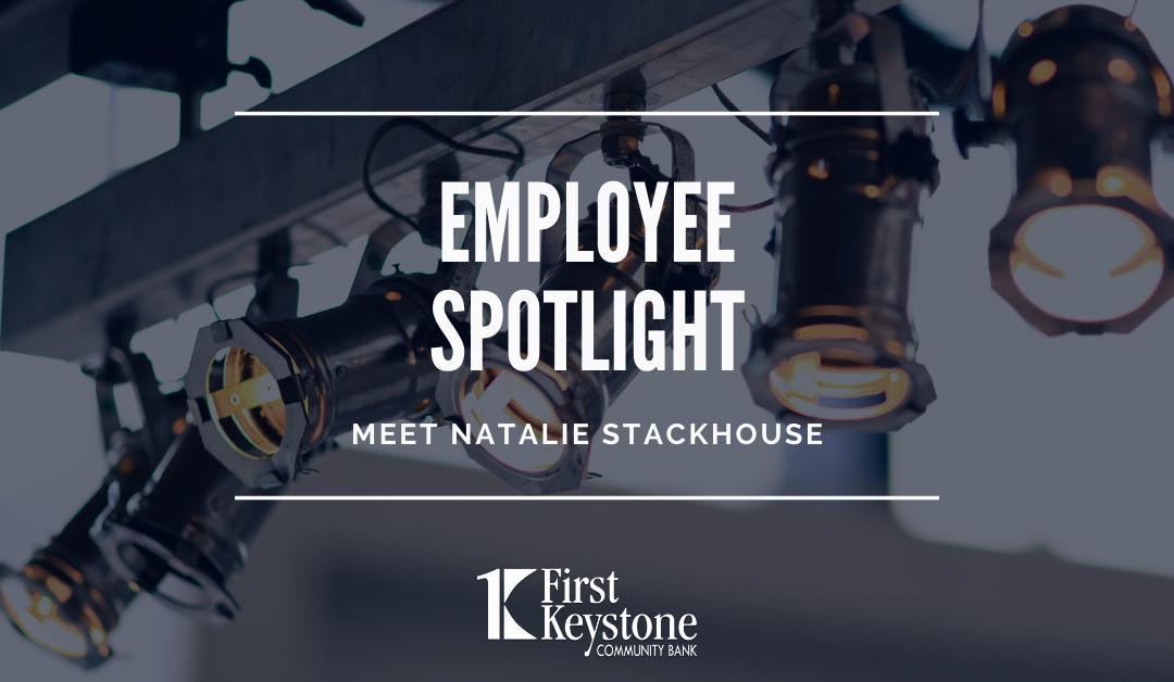 Employee Spotlight: Meet Natalie Stackhouse