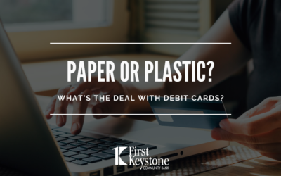 Paper or Plastic? What's the deal with debit cards?