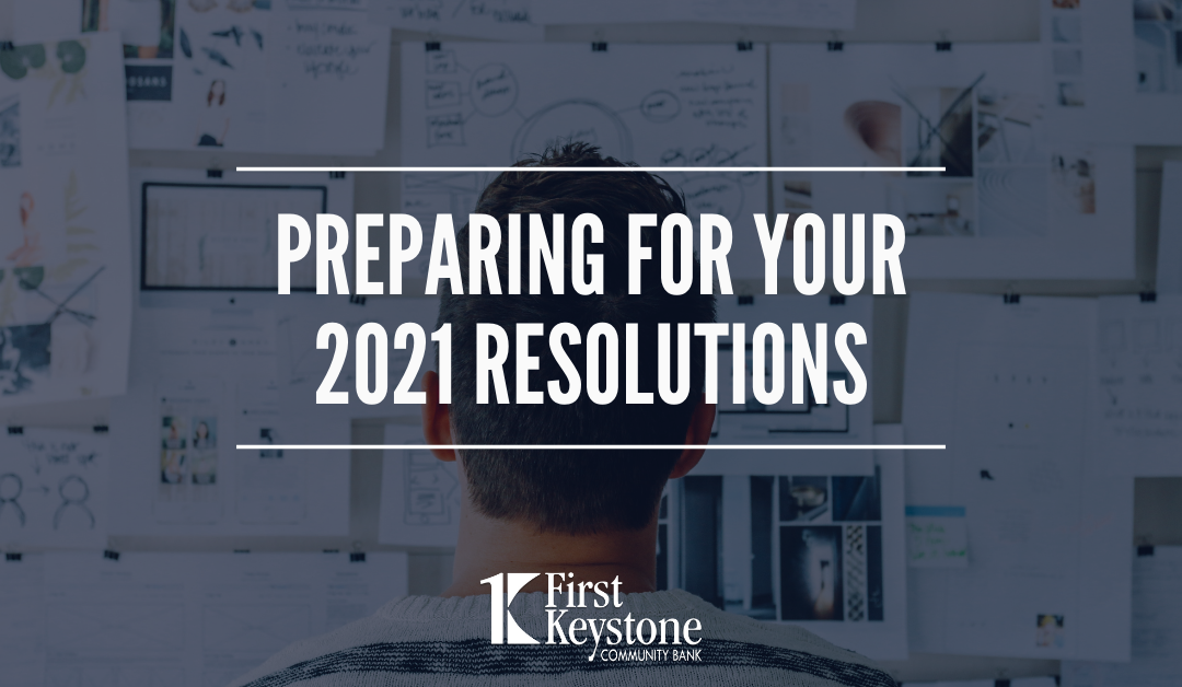 Preparing for Your 2021 Resolutions